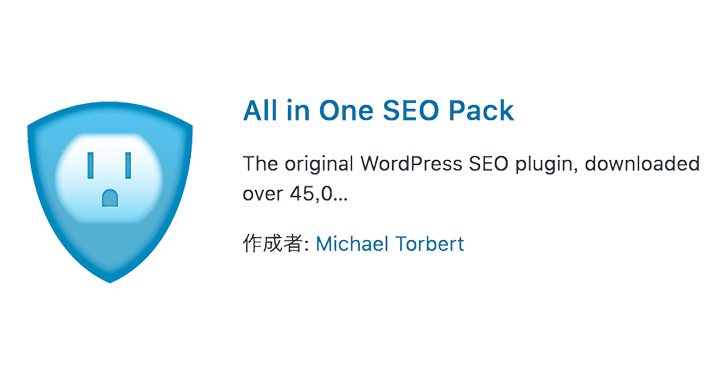 WordPressのSEO強化プラグインAll in One SEO Packの設定